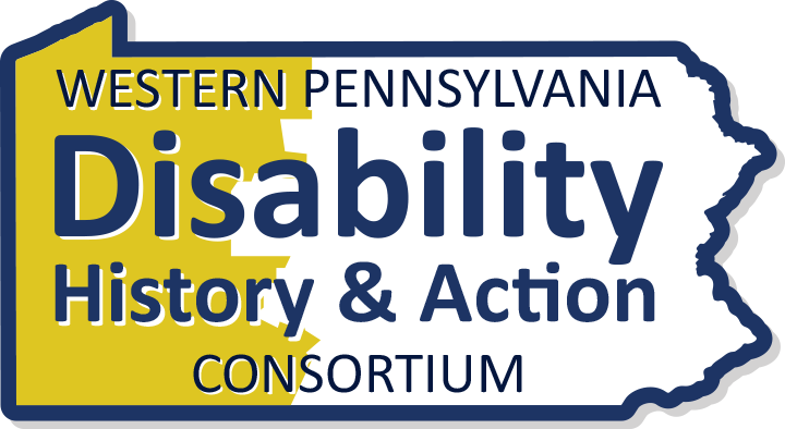 The Western PA Disability History & Action Consortium logo featuring that text within the Pennsylvania border.